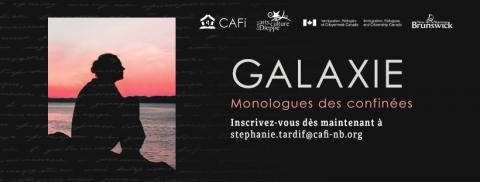 Galaxie: Monologues des confinées